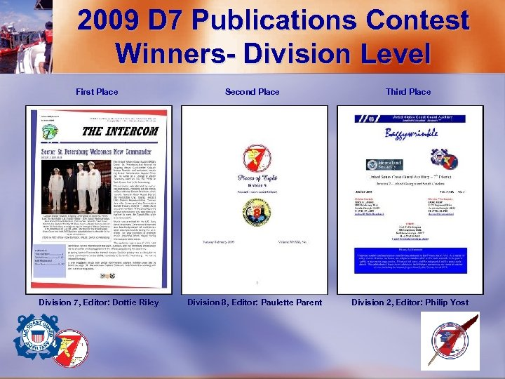 2009 D 7 Publications Contest Winners- Division Level First Place Second Place Third Place