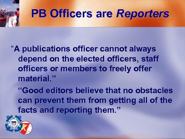 "PB Officers are Reporters ""A publications officer cannot always depend on the elected officers,"