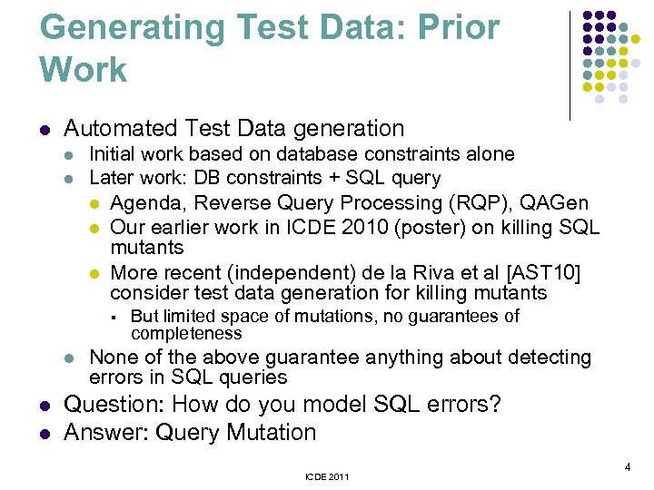 Generating Test Data: Prior Work l Automated Test Data generation l l Initial work