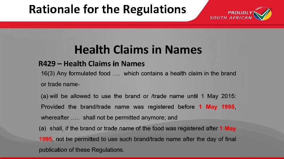 Rationale for the Regulations