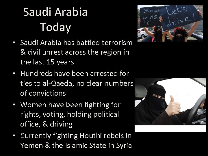 Saudi Arabia Today • Saudi Arabia has battled terrorism & civil unrest across the