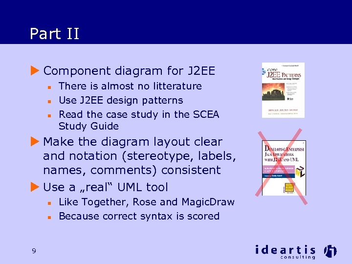 Part II u Component diagram for J 2 EE n n n There is