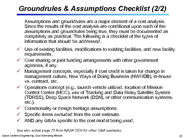 Groundrules & Assumptions Checklist (2/2) Assumptions and groundrules are a major element of a