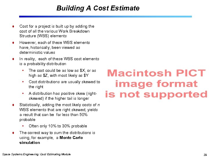 Building A Cost Estimate Cost for a project is built up by adding the