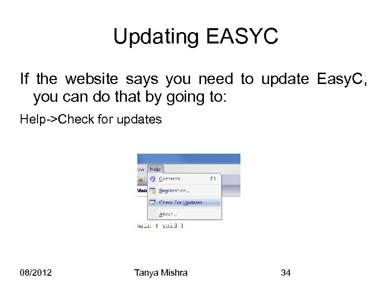 Updating EASYC If the website says you need to update Easy. C, you can