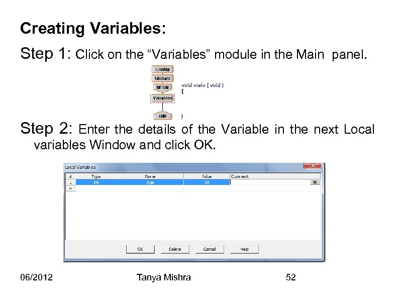 "Creating Variables: Step 1: Click on the ""Variables"" module in the Main panel. Step"