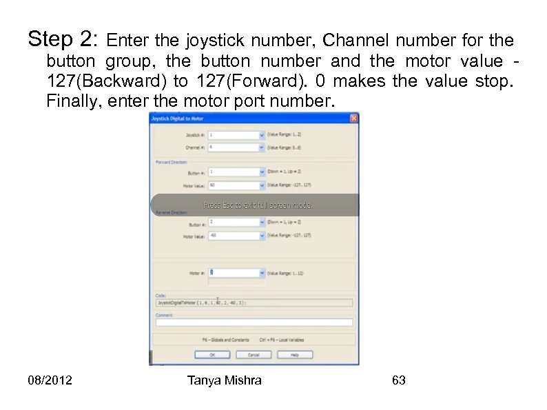 Step 2: Enter the joystick number, Channel number for the button group, the button