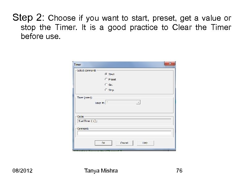 Step 2: Choose if you want to start, preset, get a value or stop