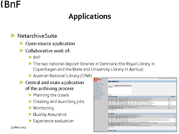 Applications > Netarchive. Suite > Open source application > Collaborative work of: > Bn.