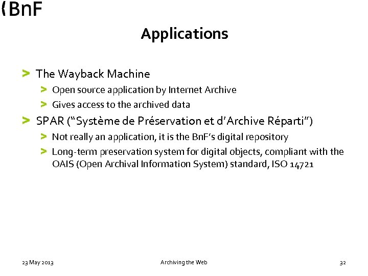 Applications > The Wayback Machine > Open source application by Internet Archive > Gives