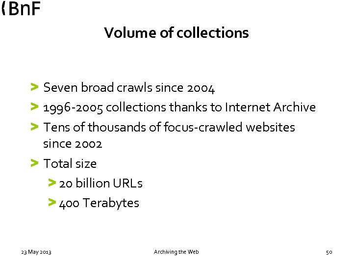Volume of collections > Seven broad crawls since 2004 > 1996 -2005 collections thanks