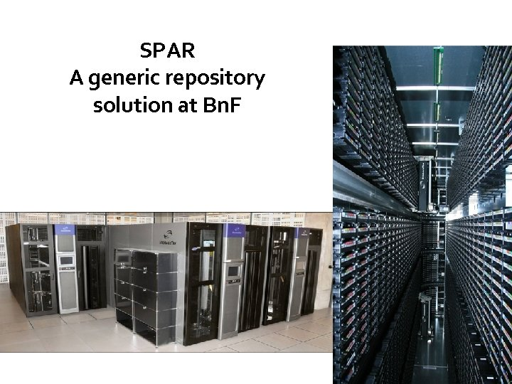 SPAR A generic repository solution at Bn. F