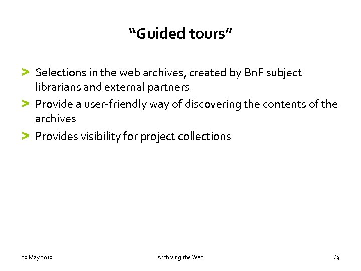 """Guided tours"" > Selections in the web archives, created by Bn. F subject librarians"