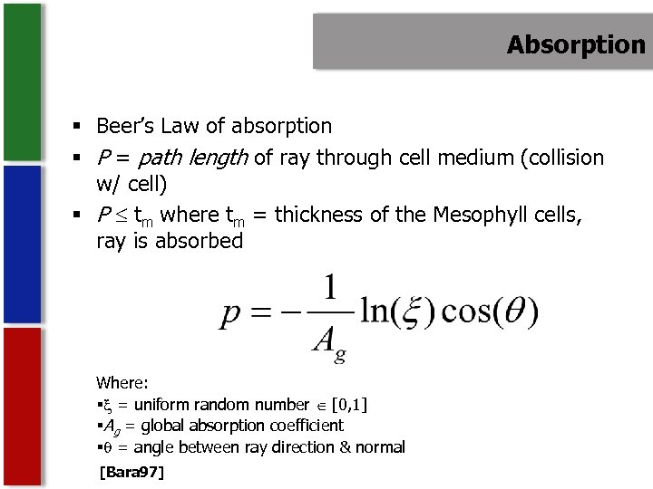 Absorption § Beer's Law of absorption § P = path length of ray through