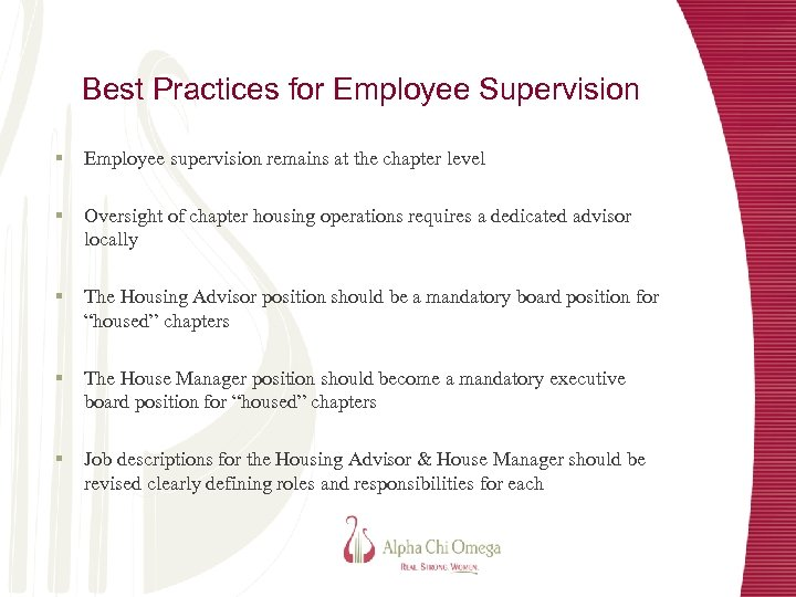 Best Practices for Employee Supervision § Employee supervision remains at the chapter level §