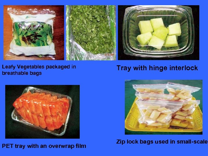 Leafy Vegetables packaged in breathable bags PET tray with an overwrap film Tray with