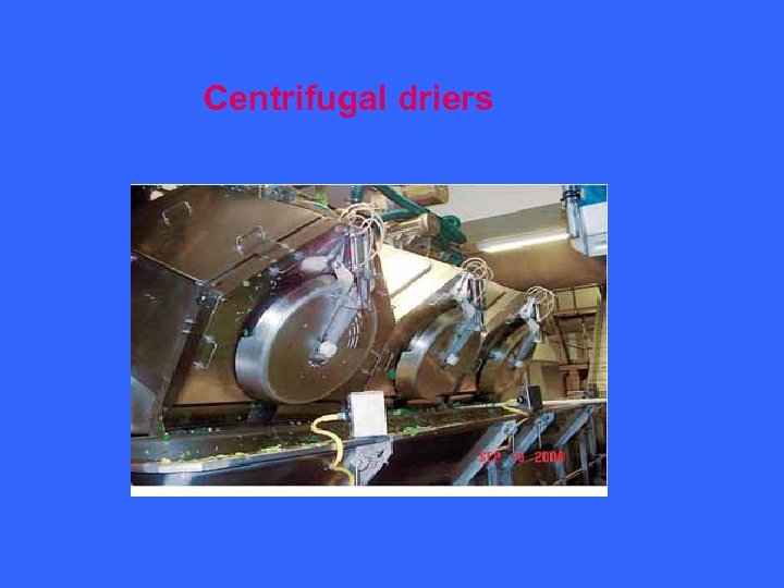 Centrifugal driers