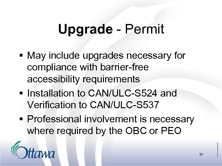 Upgrade - Permit § May include upgrades necessary for compliance with barrier-free accessibility requirements