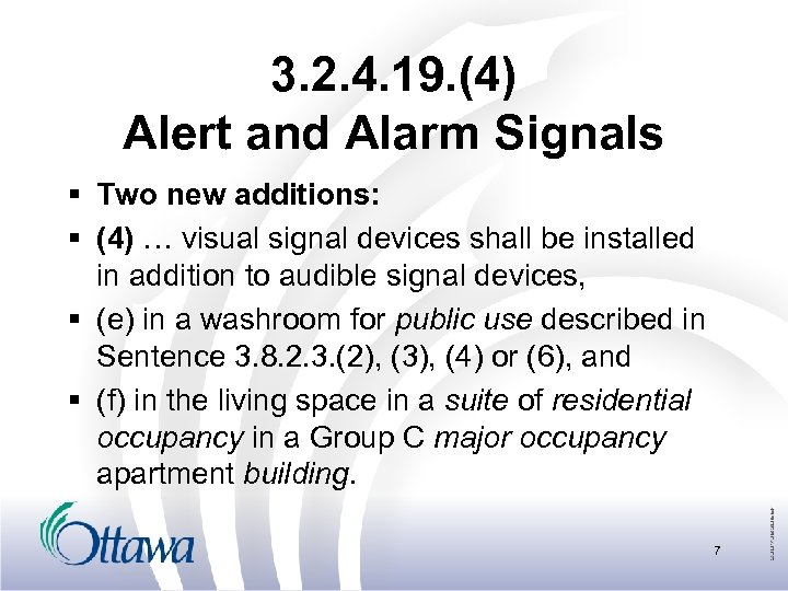 3. 2. 4. 19. (4) Alert and Alarm Signals § Two new additions: §