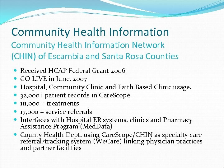 Community Health Information Network (CHIN) of Escambia and Santa Rosa Counties Received HCAP Federal
