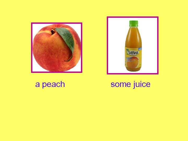 a peach some juice