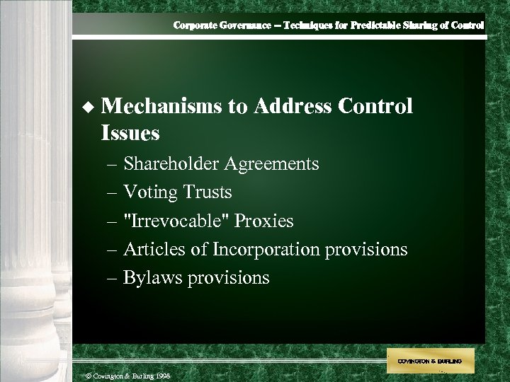 Corporate Governance -- Techniques for Predictable Sharing of Control u Mechanisms to Address Control