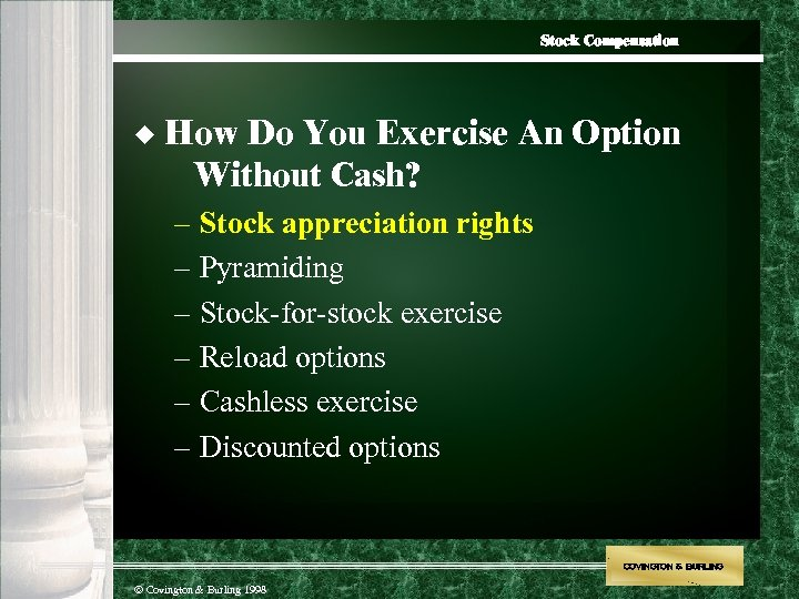 Stock Compensation u How Do You Exercise An Option Without Cash? – Stock appreciation