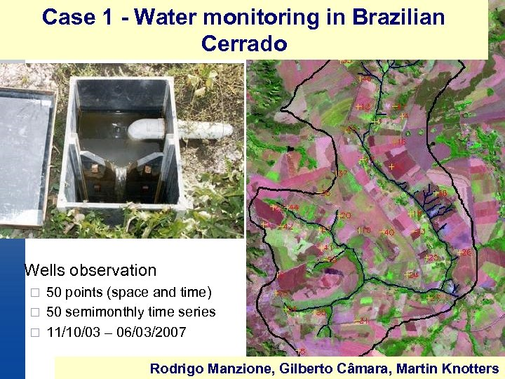 Case 1 - Water monitoring in Brazilian Cerrado Wells observation 50 points (space and