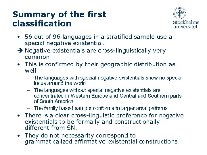 Summary of the first classification • 56 out of 96 languages in a stratified