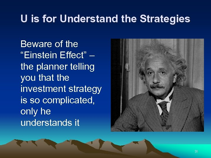 "U is for Understand the Strategies Beware of the ""Einstein Effect"" – the planner"