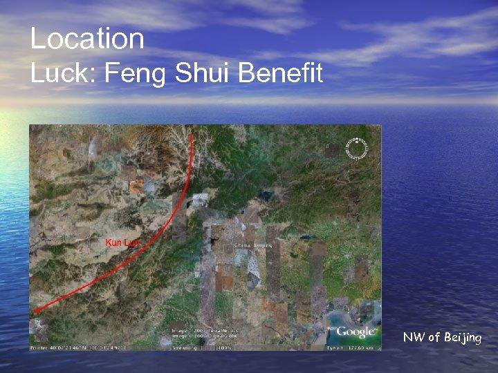 Location Luck: Feng Shui Benefit NW of Beijing