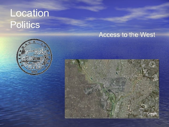 Location Politics Access to the West