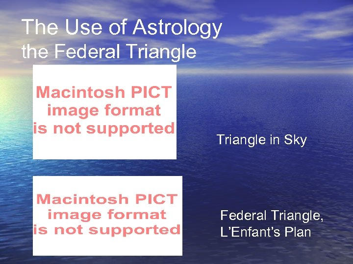The Use of Astrology the Federal Triangle in Sky Federal Triangle, L'Enfant's Plan
