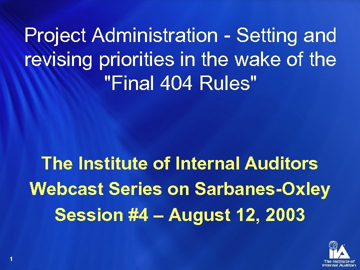 Project Administration - Setting and revising priorities in the wake of the