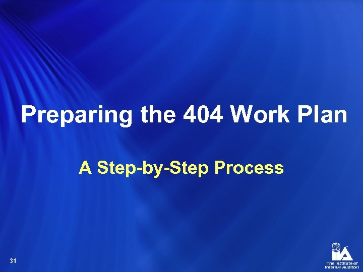 Preparing the 404 Work Plan A Step-by-Step Process 31