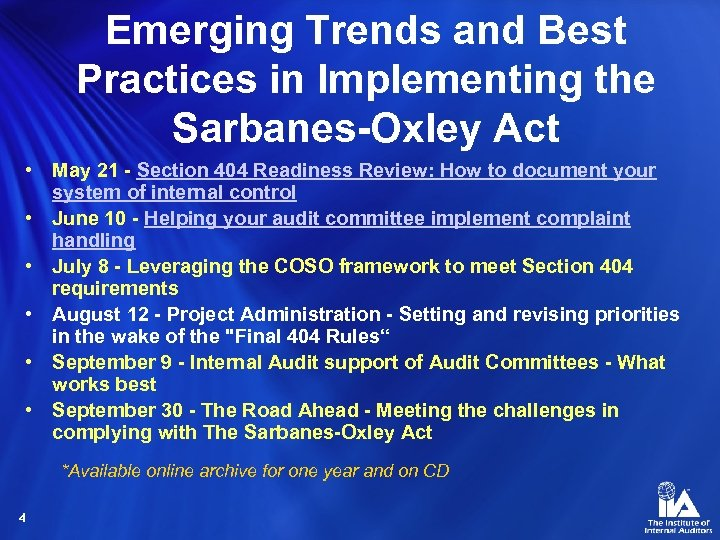 Emerging Trends and Best Practices in Implementing the Sarbanes-Oxley Act • May 21 -