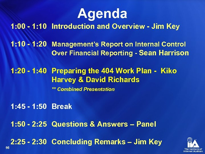 Agenda 1: 00 - 1: 10 Introduction and Overview - Jim Key 1: 10