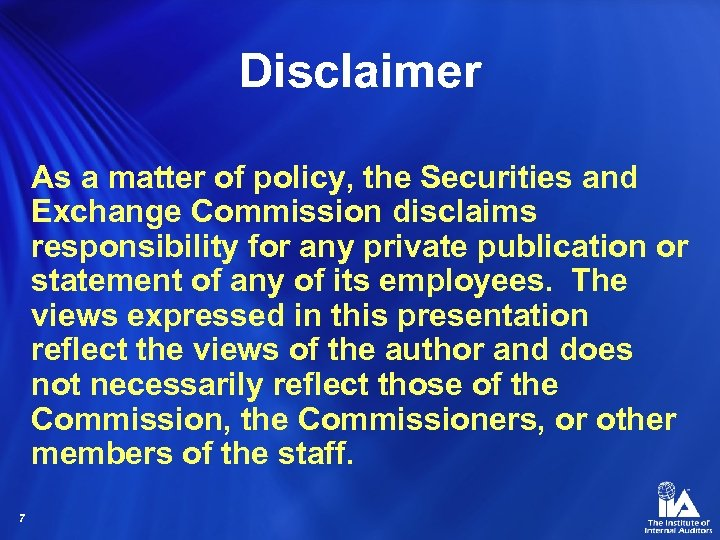 Disclaimer As a matter of policy, the Securities and Exchange Commission disclaims responsibility for