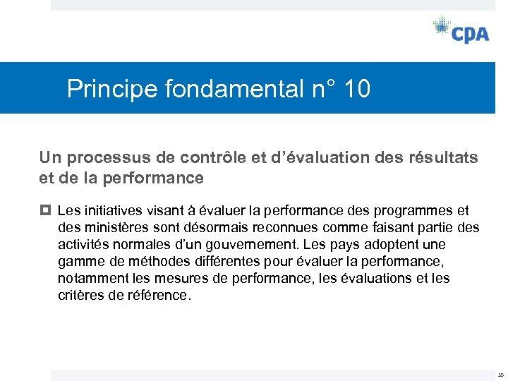 Principe fondamental n° 10 Un processus de contrôle et d'évaluation des résultats et de