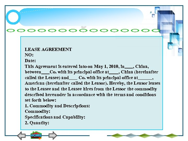 LEASE AGREEMENT NO: Date: This Agreement is entered into on May 1, 2010, in