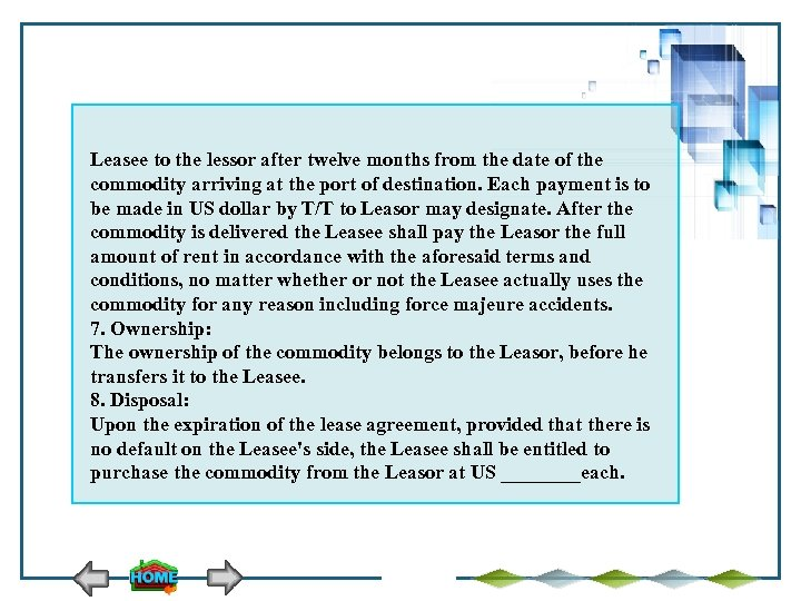 Leasee to the lessor after twelve months from the date of the commodity arriving