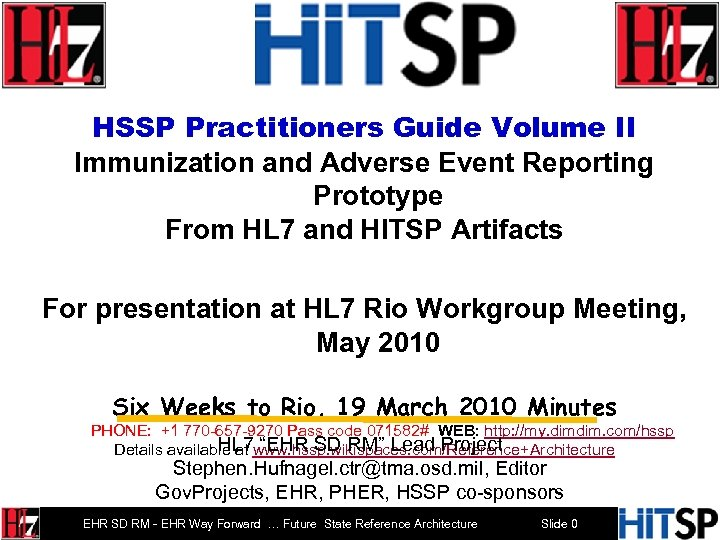 HSSP Practitioners Guide Volume II Immunization and Adverse Event Reporting Prototype From HL 7