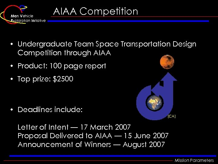 Mars Vehicle Exploration Initiative AIAA Competition • Undergraduate Team Space Transportation Design Competition through
