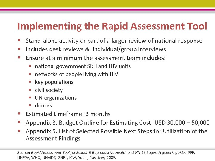 Implementing the Rapid Assessment Tool § Stand-alone activity or part of a larger review