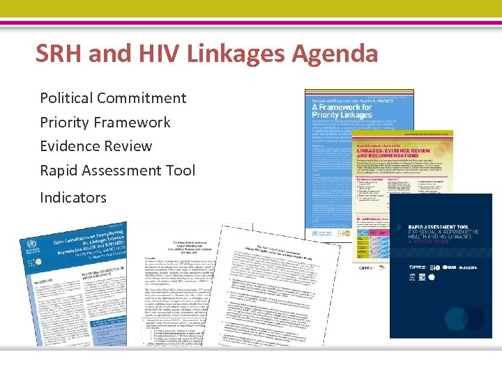 SRH and HIV Linkages Agenda Political Commitment Priority Framework Evidence Review Rapid Assessment Tool