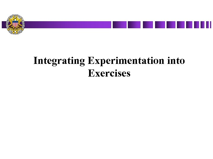 Integrating Experimentation into Exercises