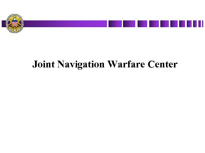 Joint Navigation Warfare Center