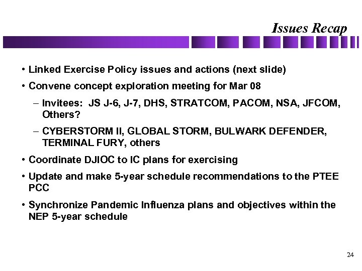 Issues Recap • Linked Exercise Policy issues and actions (next slide) • Convene concept