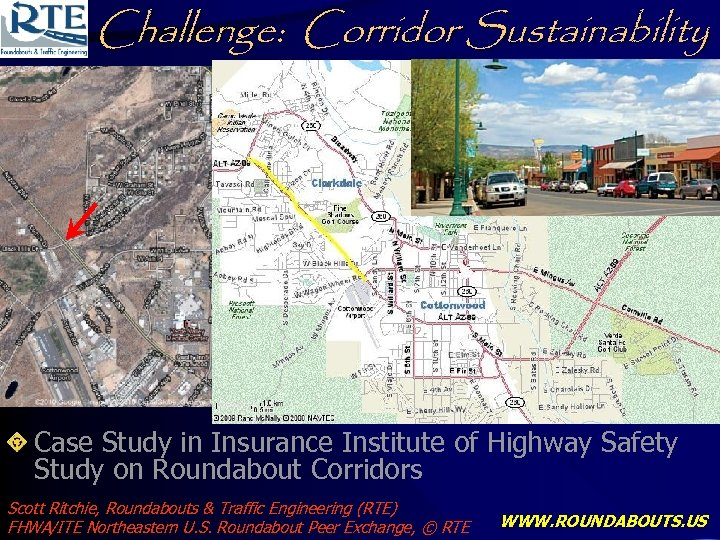 Challenge: Corridor Sustainability Case Study in Insurance Institute of Highway Safety Study on Roundabout