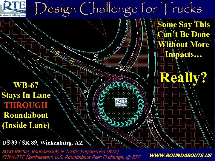 Design Challenge for Trucks Some Say This Can't Wickenburg US 93/SR 89 STAYING INBe